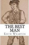 The Best Man  by  Edith Wharton