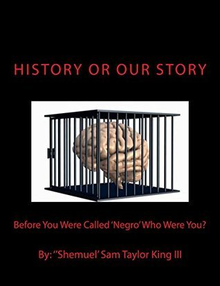 HIStory or OUR Story  by  Sam King