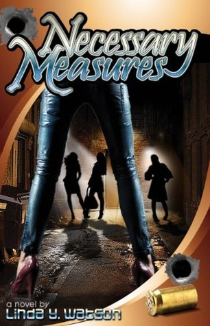 Necessary Measures  by  Linda Y Watson