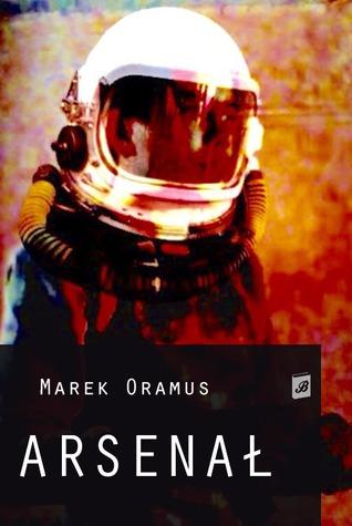 Arsenał Marek Oramus