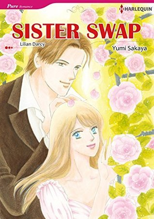 SISTER SWAP  by  Lilian Darcy