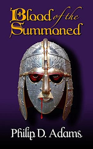 Blood of the Summoned  by  Philip D. Adams