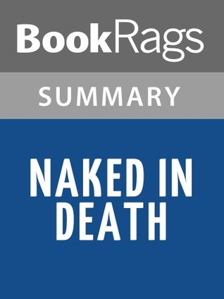 Naked in Death Nora Roberts l Summary & Study Guide by BookRags