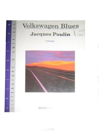 Volkswagen blues: Roman Jacques Poulin