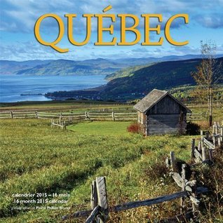 Quebec Wall Calendar 2015 NOT A BOOK