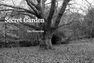 Secret Garden  by  Tino Fernández