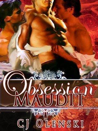 Obsession Maudit  by  C J Olenski
