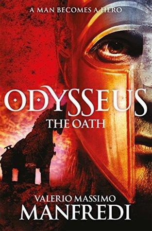 Odysseus: The Oath: Book One Valerio Massimo Manfredi