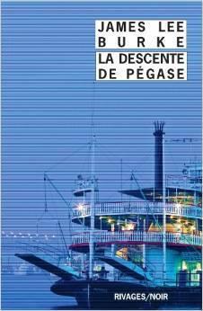 La descente de Pégase  by  James Lee Burke