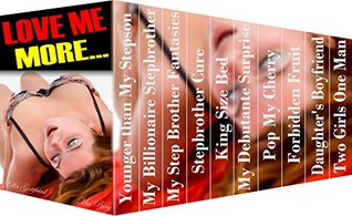 EROTICA Taboo Romance Bundle: Love Me More... (Box Set of 11-book Family Sex Stories for Adults) Ella Gottfried