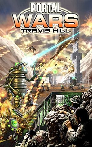 Portal Wars #1 Travis Hill