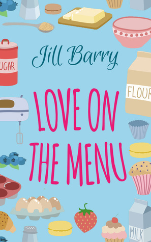 Love on the Menu  by  Jill Barry