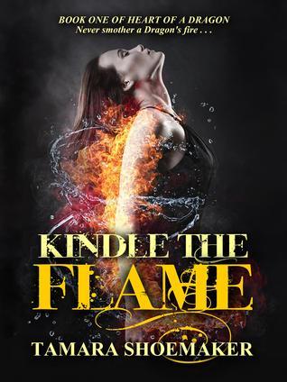 Kindle the Flame Tamara Shoemaker