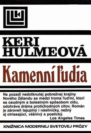 Kamenní ľudia Keri Hulme