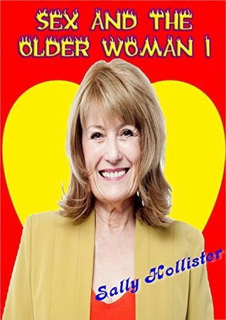 Sex And The Older Woman 1  by  Sally Hollister