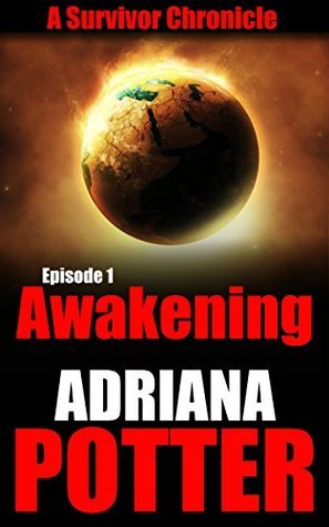 SURVIVOR: AWAKENING  by  Adriana Potter