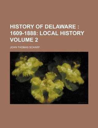 History of Philadelphia, 1609-1884 Volume 3  by  John Thomas Scharf