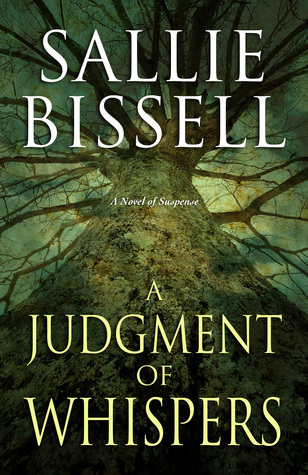 A Judgment of Whispers (Mary Crow, #7) Sallie Bissell