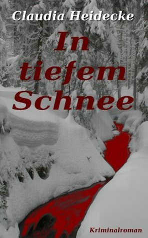 In tiefem Schnee Claudia Heidecke