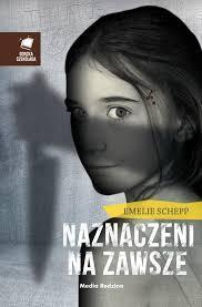 Naznaczeni na zawsze (Jana Berzelius, #1)  by  Emelie Schepp