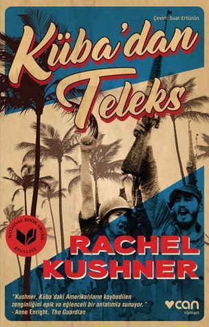 Kübadan Teleks Rachel Kushner