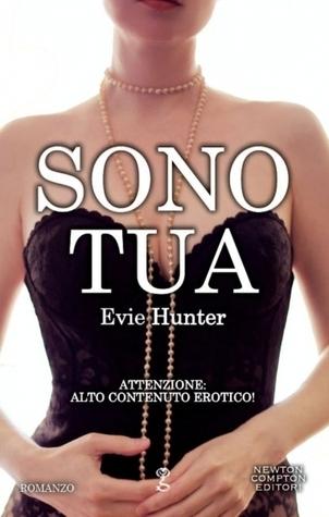 Sono tua  by  Evie Hunter