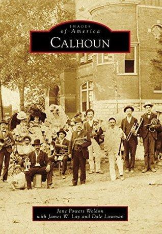 Calhoun  by  Jane Powers Weldon