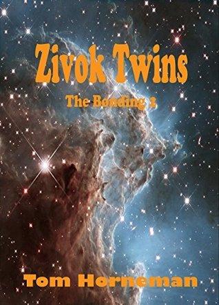 Zivok Twins The Bonding 2 Tom Horneman