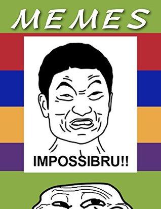 Memes!  by  meme man