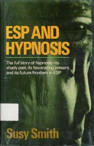 ESP and Hypnosis Susy Smith