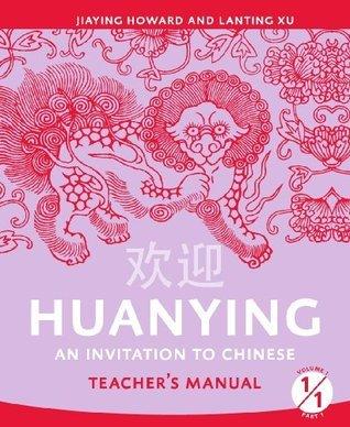 Huanying 1: Teachers Book 2  by  Jiaying Howard