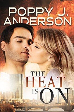 The Heat Is On (Boston Five Book 1) Poppy J. Anderson