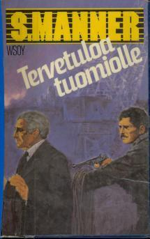 Tervetuloa tuomiolle  by  Sulevi Manner