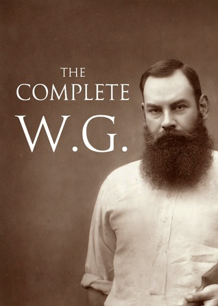 The Complete W.G.  by  W.G. Grace