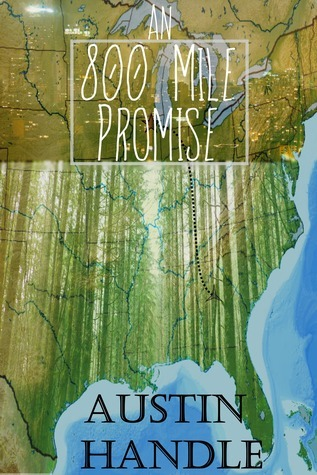 An 800 Mile Promise  by  Austin Handle