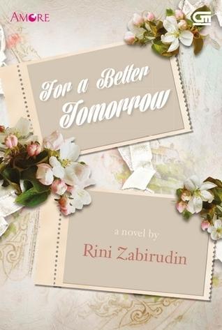 For a Better Tomorrow  by  Rini Zabirudin