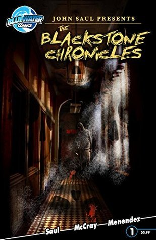 John Sauls The Blackstone Chronicles #1  by  John Saul