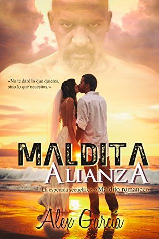 Maldita alianza  by  Álex García