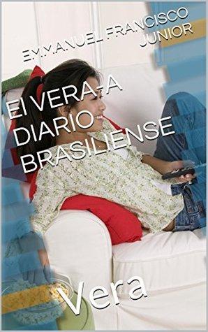El VERA-A DIARIO BRASILIENSE: Vera Emmanuel Francisco Junior