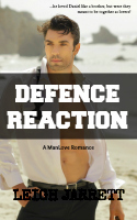 Defence Reaction (ManLove, #2)  by  Leigh Jarrett