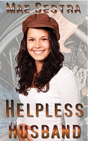 Helpless Husband  by  Mae Sestra