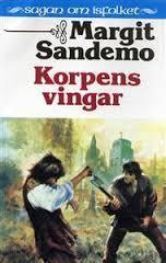 Korpens vingar (Sagan om Isfolket #20) Margit Sandemo