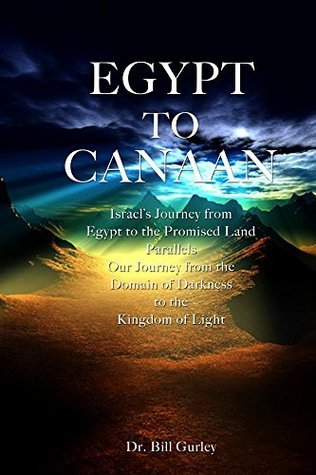 Egypt to Canaan William Gurley