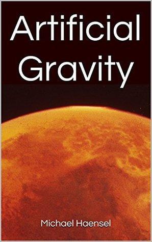 Artificial Gravity  by  Michael Haensel