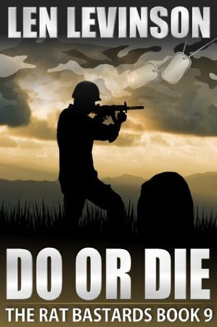 Do or Die (The Rat Bastards #9)  by  Len Levinson