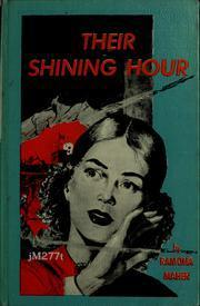 Their Shining Hour  by  Ramona Maher