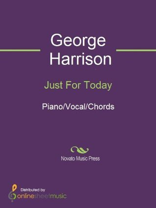 Just For Today  by  George Harrison