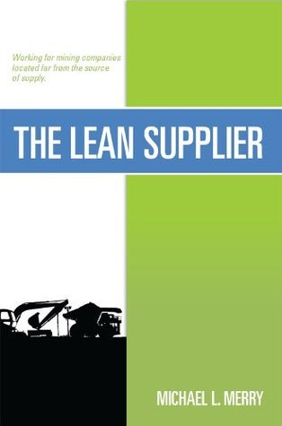 The Lean Supplier Michael L. Merry