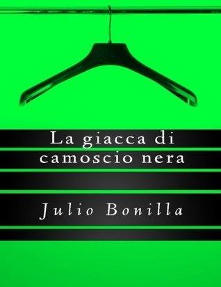 La Giacca Di Camoscio Nera  by  Julio / J. Francisco / F. Bonilla Jr.