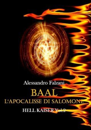 Baal Lapocalisse di Salomone Alessandro Falzani